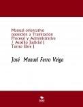 Manual orientativo  oposición a Tramitación Procesal y Administrativa / Auxilio Judicial ( Turno libre )