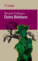 Libro Doña Bárbara (Edición en letra grande), autor Ediciones LetraGRANDE