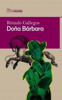 Doña Bárbara (Edición en letra grande)