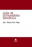 GUÍA DE EXTRANJERÍA ESPAÑOLA