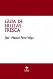 GUÍA DE FRUTAS FRESCA