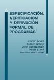 Especificación, Verificación y Derivación Formal de Programas