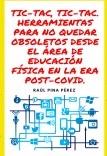 TIC-TAC, TIC-TAC. HERRAMIENTAS PARA NO QUEDAR OBSOLETOS DESDE EL ÁREA DE EDUCACIÓN FÍSICA EN LA ERA POST-COVID.
