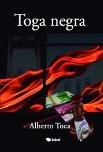 Libro Toga negra, autor Alberto Toca Gutiérrez