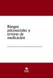 Riesgos psicosociales y errores de medicación