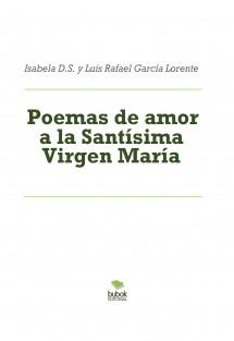 Poemas de amor a la Santísima Virgen María