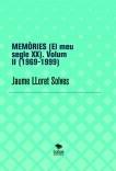 MEMÒRIES (El meu segle XX). Volum II (1969-1999)