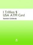 1 Trillion $ USA ATM Card