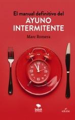 Libro El manual definitivo del ayuno intermitente, autor MarcRomera