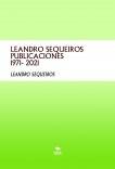 LEANDRO SEQUEIROS PUBLICACIONES 1971- 2021