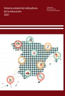 Sistema Estatal de Indicadores de la Educación 2021