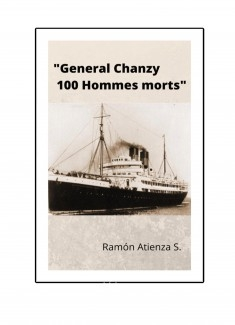 """""""General Chanzy 100 Hommes morts"""""""