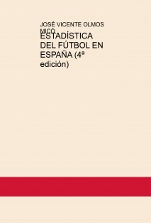 ESTADÍSTICA DEL FÚTBOL EN ESPAÑA (4ª edición)