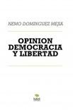 OPINION DEMOCRACIA Y LIBERTAD
