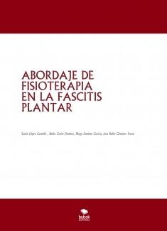 ABORDAJE DE FISIOTERAPIA EN LA FASCITIS PLANTAR