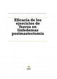 Eficacia de los ejercicios de fuerza en linfedemas postmastectomia