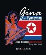 Libro GINA EN PYONGYANG, autor Ediciones Harkonnen Books