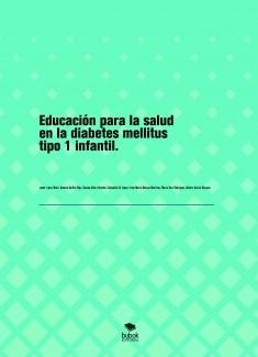 Educación para la salud en la diabetes mellitus tipo 1 infantil.