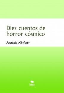Diez cuentos de horror cósmico