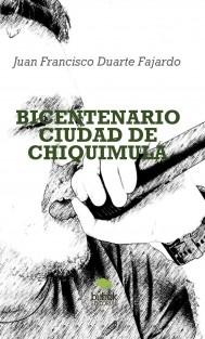 BICENTENARIO CIUDAD DE CHIQUIMULA