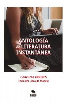 ANTOLOGÍA de LITERATURA INSTANTÁNEA