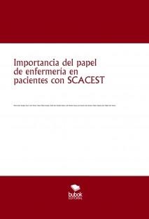 Importancia del papel de enfermería en pacientes con SCACEST