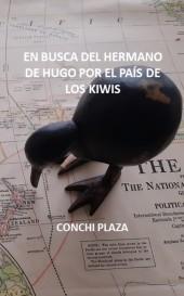 EN BUSCA DEL HERMANO DE HUGO POR EL PAÍS DE LOS KIWIS
