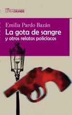 Libro La gota de sangre y otros relatos policiacos, autor Ediciones LetraGRANDE