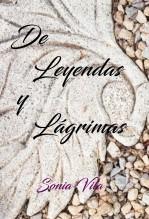 Libro De leyendas y lágrimas, autor Sonia Vila Iglesias
