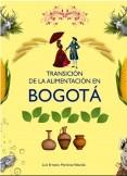 Transición de la alimentación en Bogotá