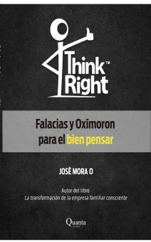 Think Right Falacias y Oxímoron para el bien pensar