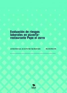 Evaluación de riesgos laborales en pizzería- restaurante Pepe el zorro