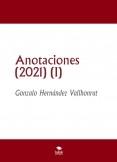 Anotaciones (2021) (I)