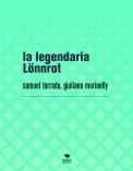 la legendaria Lönnrot