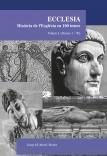 Ecclesia. Història de l'Església en 100 temes. Volum I (temes 1-70)