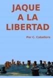 JAQUE A LA LIBERTAD