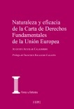 Naturaleza y eficacia de la Carta de Derechos Fundamentales de la Unión Europea