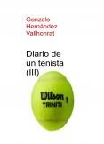 Diario de un tenista (III)