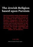 The Jewish Religion based upon Parsism