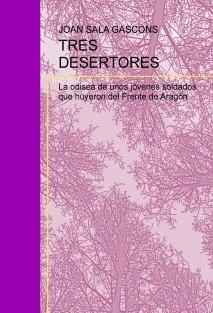 TRES DESERTORES