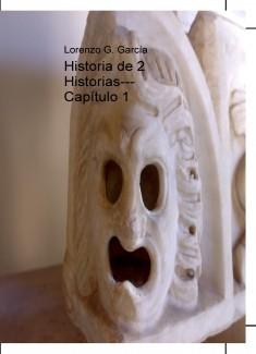 Historia de 2 Historias--- Capítulo 1