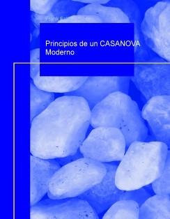 Principios de un CASANOVA Moderno