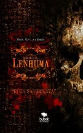 """Leyendas de Lenhuma - """"Ruta Sangrienta"""""""