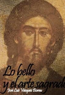 LO BELLO Y EL ARTE SAGRADO