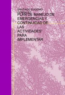 PLAN DE MANEJO DE EMERGENCIAS Y CONTINUIDAD DE ACTIVIDADES EN CENTROS EDUCATIVO