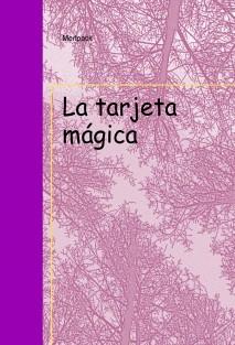 La tarjeta mágica
