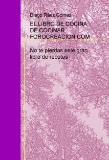 EL LIBRO DE COCINA, DE COCINAR.FOROCREACION.COM