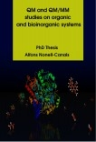 QM and QM/MM studies on organic and bioinorganic systems