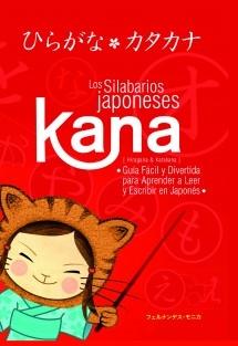 Kana, el método fácil y divertido para aprender a leer y escribir en japonés