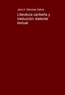 Literatura caribeña y traducción dialectal textual.